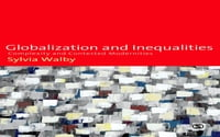 Globalization and Inequalities: Complexity and Contested Modernities