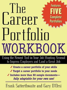 "Book The Career Portfolio Workbook: Impress ""Employers"" not Employees by Satterthwaite, Frank"