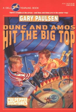 Book DUNC AND AMOS HIT THE BIG TOP by Gary Paulsen