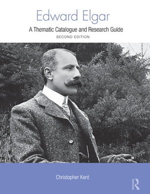 Edward Elgar A Research and Information Guide