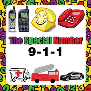 The Special Number: 9-1-1