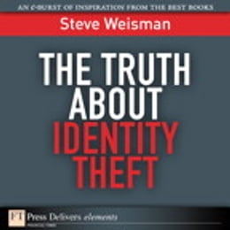 Book The Truth About Identity Theft by Steve Weisman