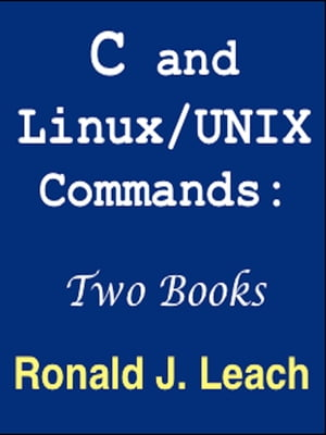 C and Linux/UNIX Commands: Two Books
