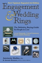 Engagement & Wedding Rings, 3rd Edition: The Definitive Buying Guide for People in Love by Antoinette L. Matlins, Antonio C. Bonanno