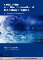 Credibility and the International Monetary Regime: A Historical Perspective