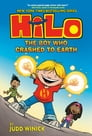 Hilo Book 1: The Boy Who Crashed to Earth Cover Image