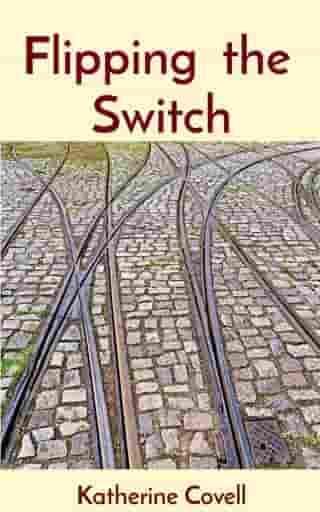 Flipping the Switch by Katherine Covell