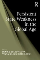 Persistent State Weakness in the Global Age