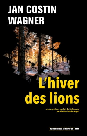 L'hiver des lions by Jan Costin Wagner