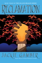 Reclamation by Jackie Gamber