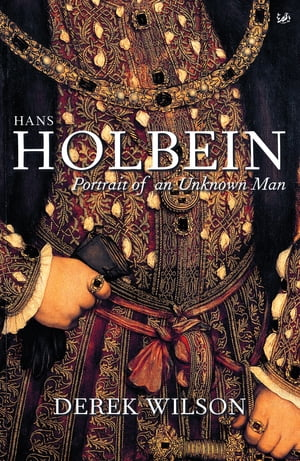 Hans Holbein Portrait of an Unknown Man