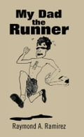 My Dad the Runner 395f9650-6e21-43aa-a4c0-84abad532fce