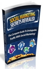 Social Marketing Secrets Revealed by Jimmy  Cai