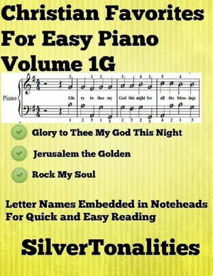 Christian Favorites for Easy Piano Volume 1 G de Silver Tonalities