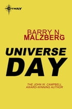 Universe Day by Barry N. Malzberg