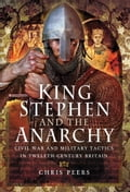 King Stephen and The Anarchy