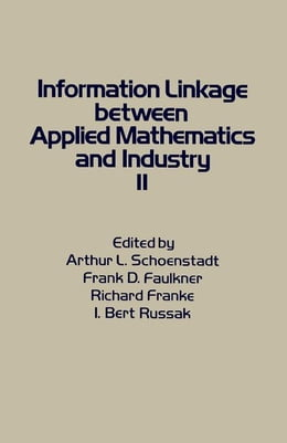 Book Information Linkage Between Applied Mathematics and Industry by Schoenstadt, Arthur