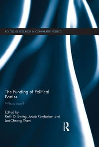 The Funding of Political Parties: Where Now?