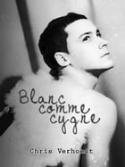 Blanc comme cygne by chris verhoest