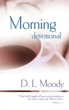 Morning Devotional by D. L. Moody