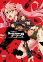 Highschool of the Dead (Color Edition), Vol. 7 by Daisuke Sato