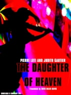 The Daughter of Heaven (English Edition) by Judith Gautier