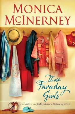 Book Those Faraday Girls by Monica McInerney