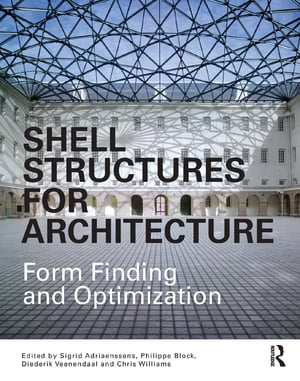 Shell Structures for Architecture Form Finding and Optimization