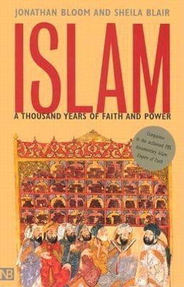 Book Islam: A Thousand Years of Faith and Power by Bloom, Jonathan