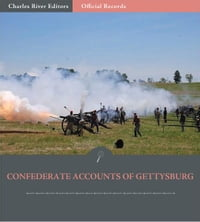 Official Records of the Union and Confederate Armies: Confederate Accounts of the Battle of…