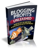 Blogging Profits Unleashed by Sven Hyltén-Cavallius