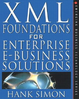 Book XML: eCommerce Solutions for Business and IT Managers by Simon, Solomon