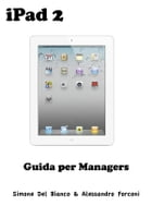iPad 2 per Managers by Simone Del Bianco & Alessandro Forconi