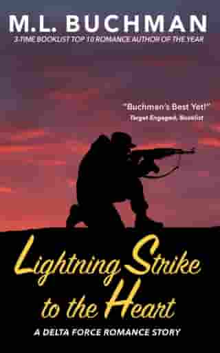 Lightning Strike to the Heart by M. L. Buchman
