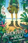 The Adventure Is Now Cover Image