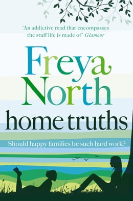 Book Home Truths by Freya North