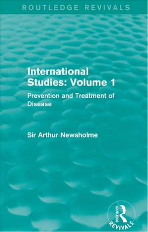 International Studies: Volume 1 Prevention and Treatment of Disease