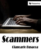 Scammers by Giancarlo Busacca