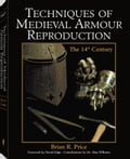 Techniques Of Medieval Armour Reproduction: The 14th Century 041374c7-5161-42ad-a373-d3f41bc81848