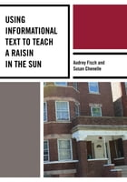 Using Informational Text to Teach A Raisin in the Sun