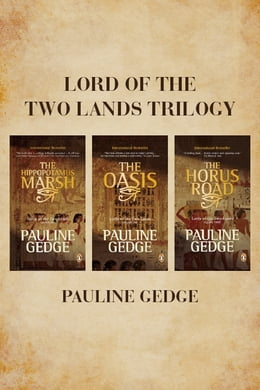 Book Lord Of The Two Lands Trilogy by Pauline Gedge