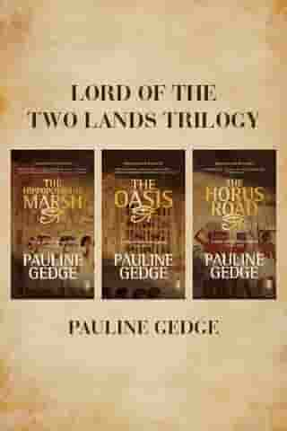 Lord Of The Two Lands Trilogy by Pauline Gedge