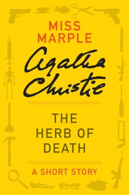 Book The Herb of Death: A Miss Marple Story by Agatha Christie