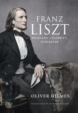 Franz Liszt Musician, Celebrity, Superstar
