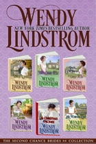 Second Chance Brides 6-Book Boxed Collection by Wendy Lindstrom
