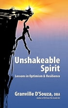 Unshakeable Spirit by Granville DSouza