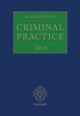 Book Blackstone's Criminal Practice 2014 by Professor David Ormerod QC (Hon)