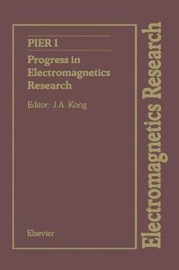 Book Progress in Electromagnetics Research by Kong, J.A.