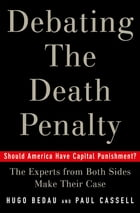Debating the Death Penalty: Should America Have Capital Punishment? The Experts on Both Sides Make…