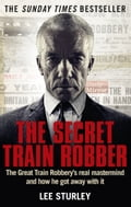 The Secret Train Robber 2a0bb988-0b5b-4e07-8791-0fcc246a8815
